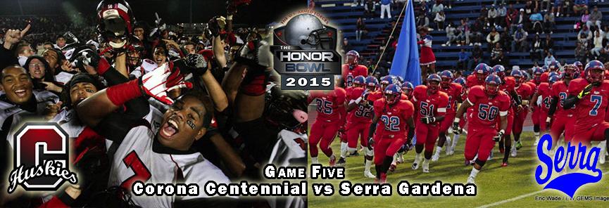5 centennial vs Serra