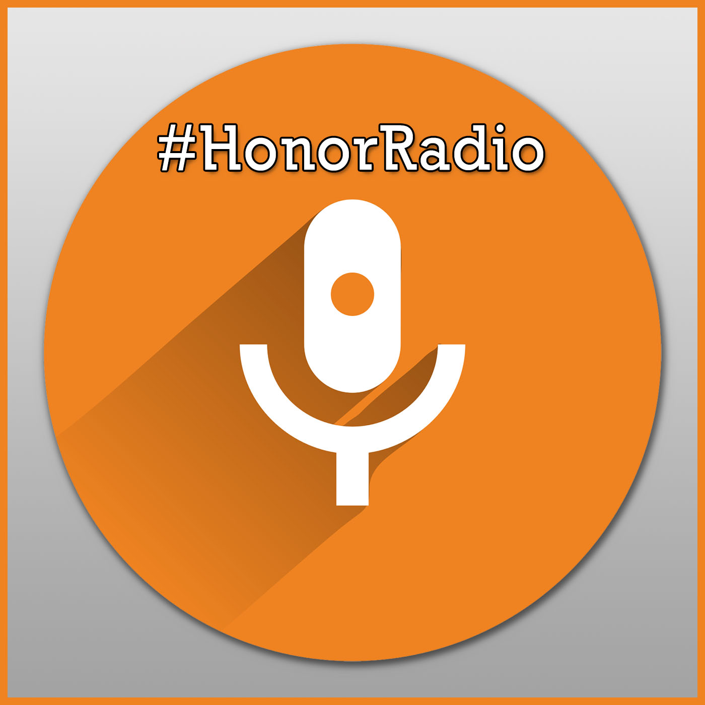 Honor Radio Podcast